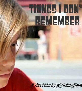 Nicholas Santos THINGS I DON'T REMEMBER