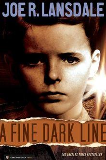 A Fine Dark Line by Joe R. Lansdale