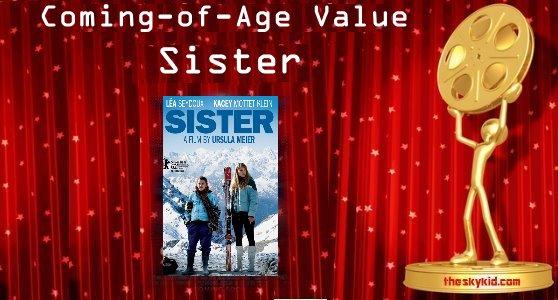 Coming-of-Age Value – L'enfant d'en haut / Sister