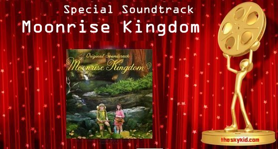 Special Soundtrack -Moonrise Kingdom