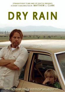 Dry Rain (2008)