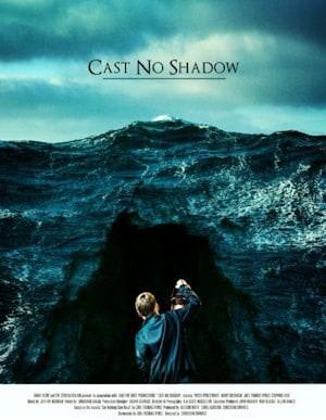 Cast No Shadow